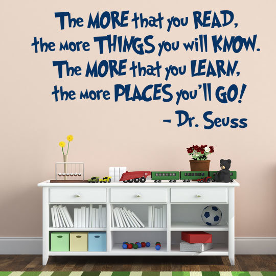 Dr Seuss Reading Quote Vinyl Wall Decal The More That You Read
