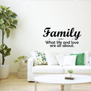 Family Vinyl Wall Decal Saying U2013 Living Room Home Decor Family U2013 What Life  And Love Are All About