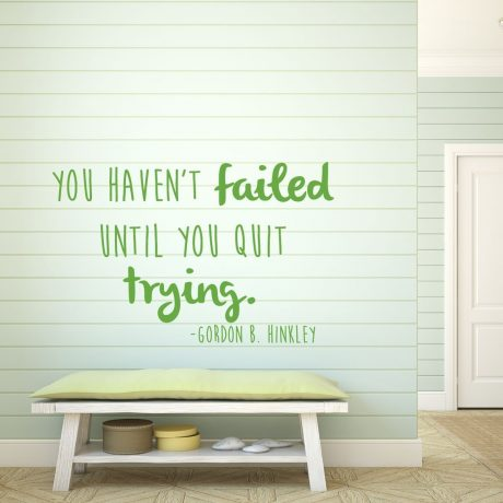 Inspirational Quotes Wall Decals - Gordon B. Hinckley Home Vinyl Wall Quotes -