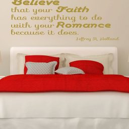 Jeffrey R Holland Quote Believe That Your Faith Has Everything To Do With Your Romance
