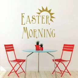 Easter Home Decor - Sunrise Easter Morning - Christian Vinyl Wall Art for your Kitchen