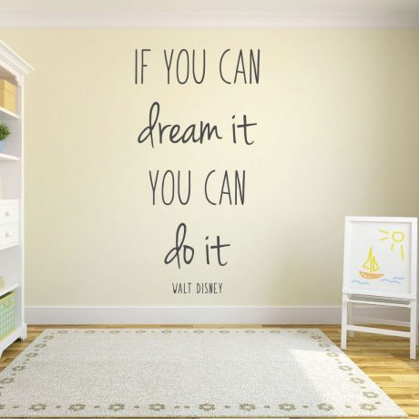 Walt Disney Quote- If You Can Dream It You Can Do It