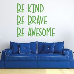 Word Art Wall Decor - Be Kind. Be Brave. Be Awesome.