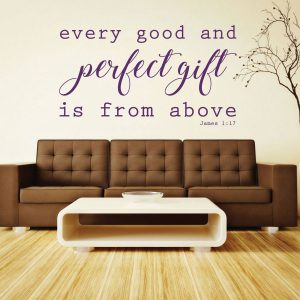 Bible Verse Wall Decals - James 1:17 - Every Good and Perfect Gift is From Above