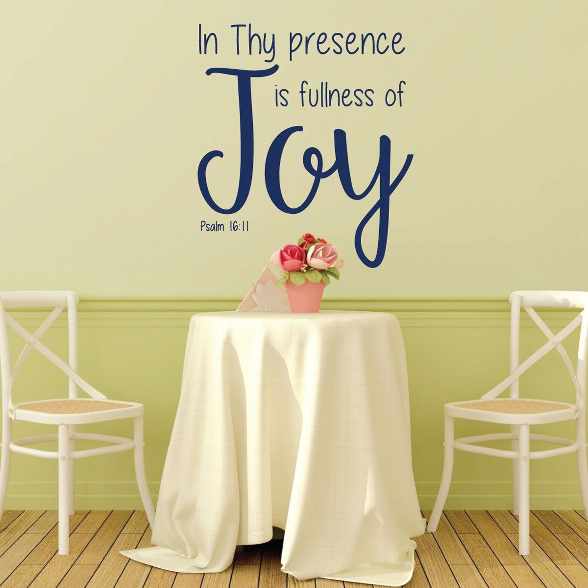 Bible Verse Wall Decal - Psalm 16:11 - In Thy Presence is Fullness ...