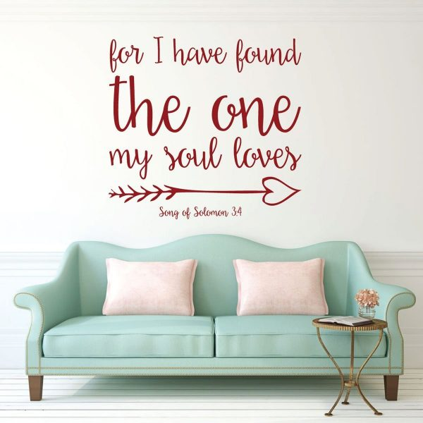 Bible Verse Wall Decals - Song of Solomon 3:4 - For I Have Found the One My Soul Loves