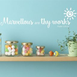 Bible Verse Wall Decals - Psalm 139:14 - Marvellous Are Thy Works