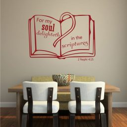 Scripture Wall Decals - 2 Nephi 4:15 - For My Soul Delighteth in the Scriptures