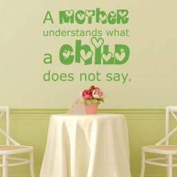 Mother's Day Gifts - A Mother Understands What a Child Does Not Say