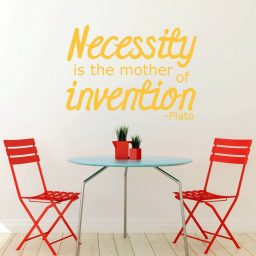 Quote Wall Decals - Necessity Is the Mother Of Invention