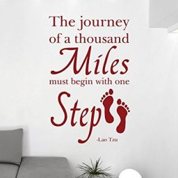 Quote Wall Decals - The Journey of A Thousand Miles Must Begin With One Step - Lao Tzu