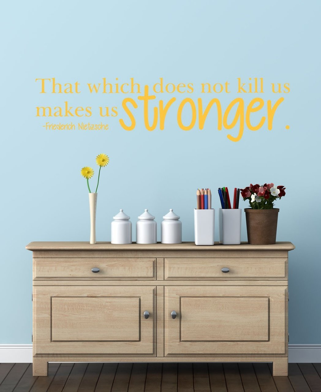 Quote Wall Decals - That Which Does Not Kill Us Makes Us Stronger - Friedrich Nietzsche