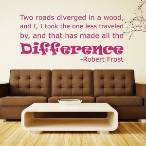 Quote Wall Decals - Robert Frost The Road Not Taken - Robert Frost