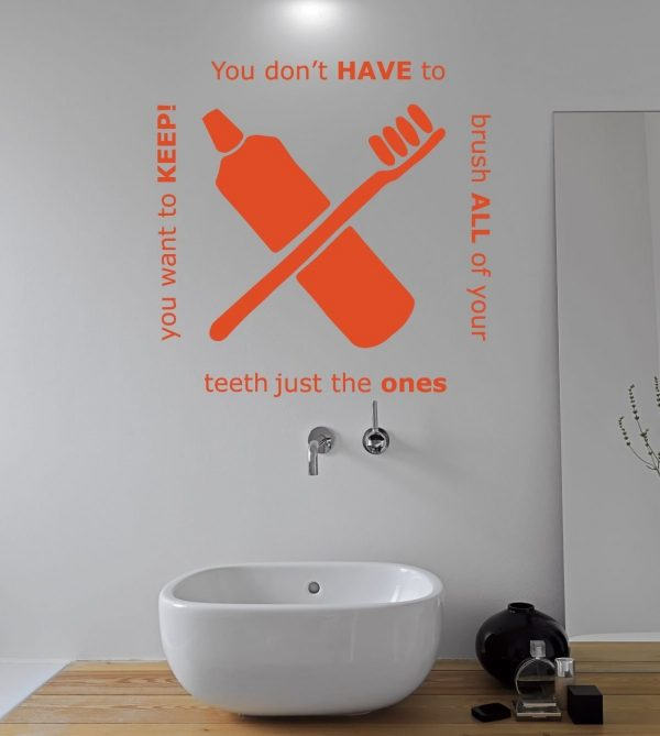 Bathroom Decals For Wall - You Don't Have to Brush All of Your Teeth