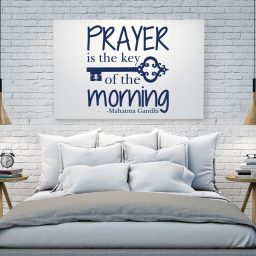 Quote Wall Decals - Prayer is the Key of the Morning - Mahatma Gandhi