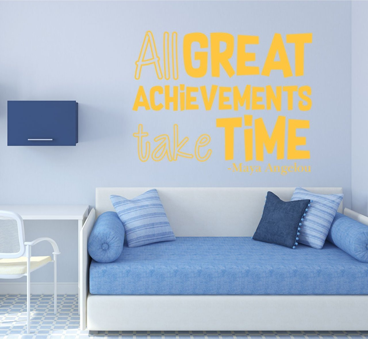 All Great Achievements Take Time - Maya Angelou Quotes