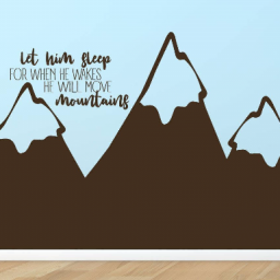 Quote Let Him/Her Sleep For When He/She Wakes He/She Will Move Mountains