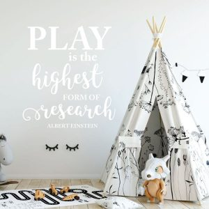 Quote Wall Decals - Play Is They Highest Form Of Research