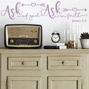 Bible Verse Wall Decal - James 1:5 - Ask Of God Ask In Faith