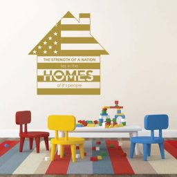 Patriotic Wall Decals - The Strength Of A Nation Lies In The Homes of It's People