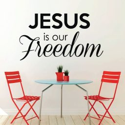 "Christian Wall Decals ""Jesus Is Our Freedom"""