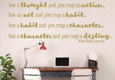 Ralph Waldo Emerson Wall Art - Sow A Thought And You Reap An Action