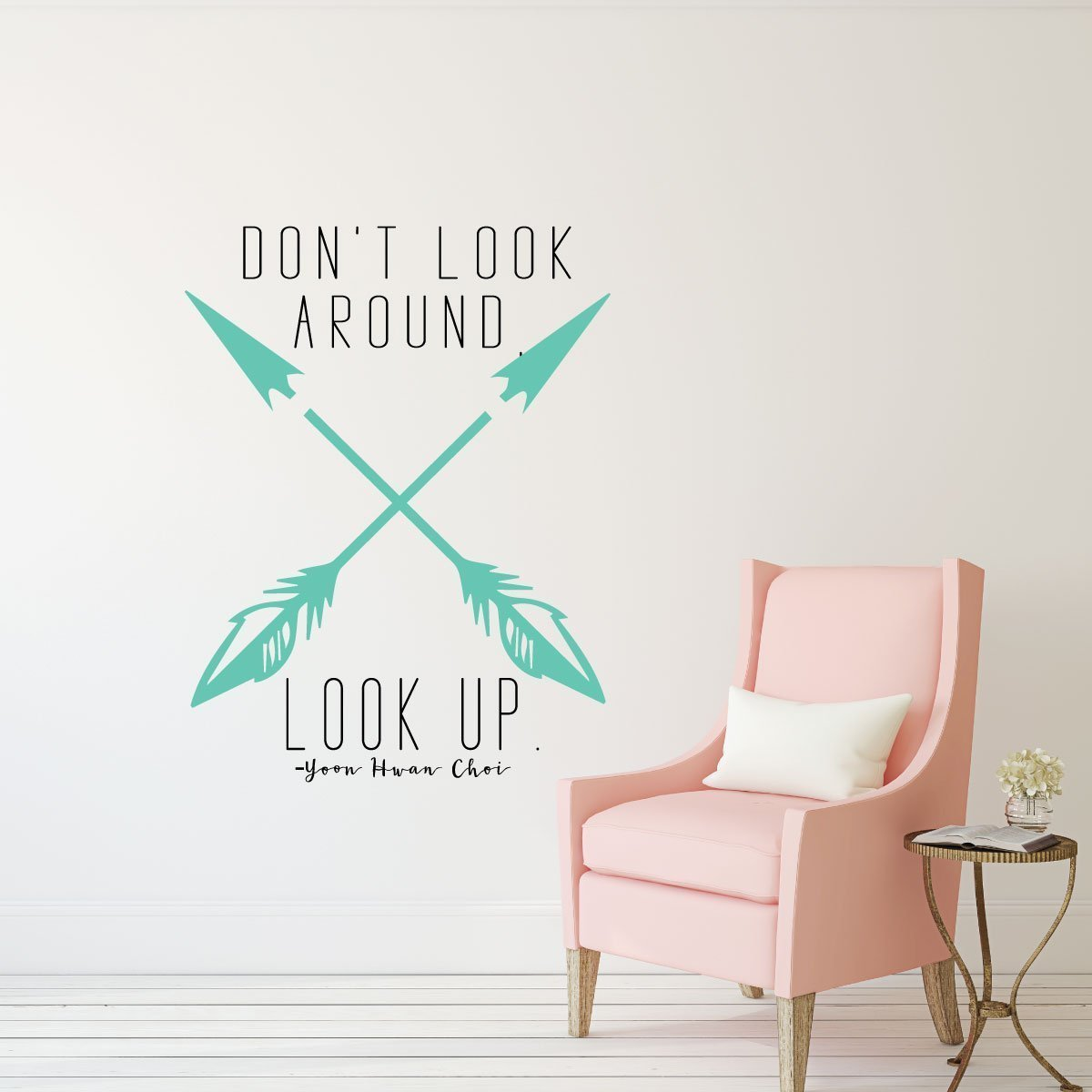 Lds quotes don 39 t look around look up religious decals for Teen wall decor