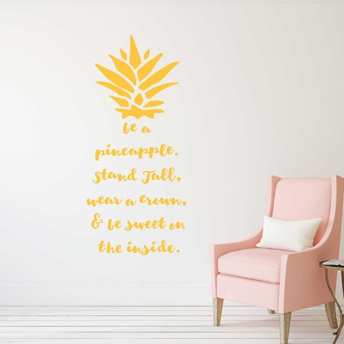 Be A Pineapple Wall Decal Removable Sticker With