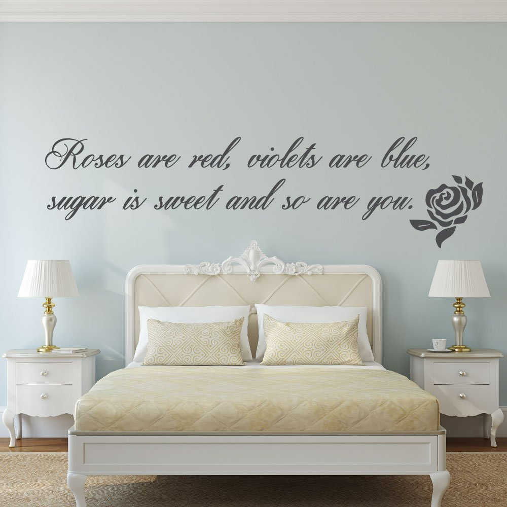 Romantic Quotes - Roses are Red Violets are Blue, Vinyl Wall Art Decal for Master Bedroom