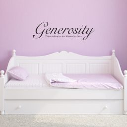 Generosity Vinyl Wall Decal - Those Who Give Are Blessed to Have - Home DŽecor