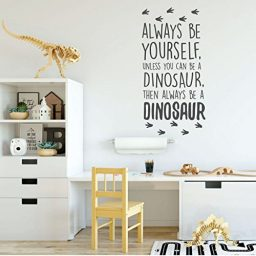 dark gray dinosaur always be yourself vinyl wall decor
