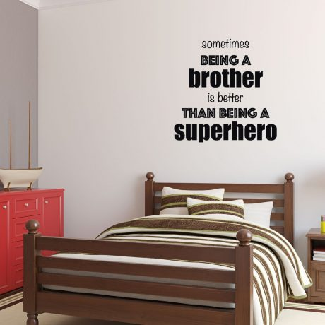 Brother Better Than Superhero Quote Vinyl Wall Decal Bedroom Home Decor