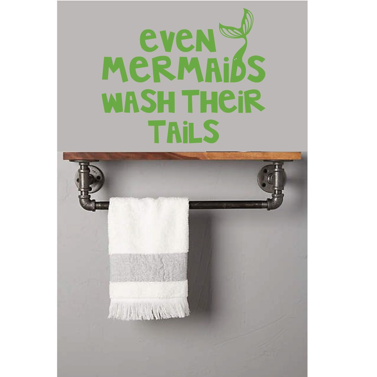 Even Mermaids Wash Their Tails Quote Bathroom Vinyl Wall Decal Home Decor