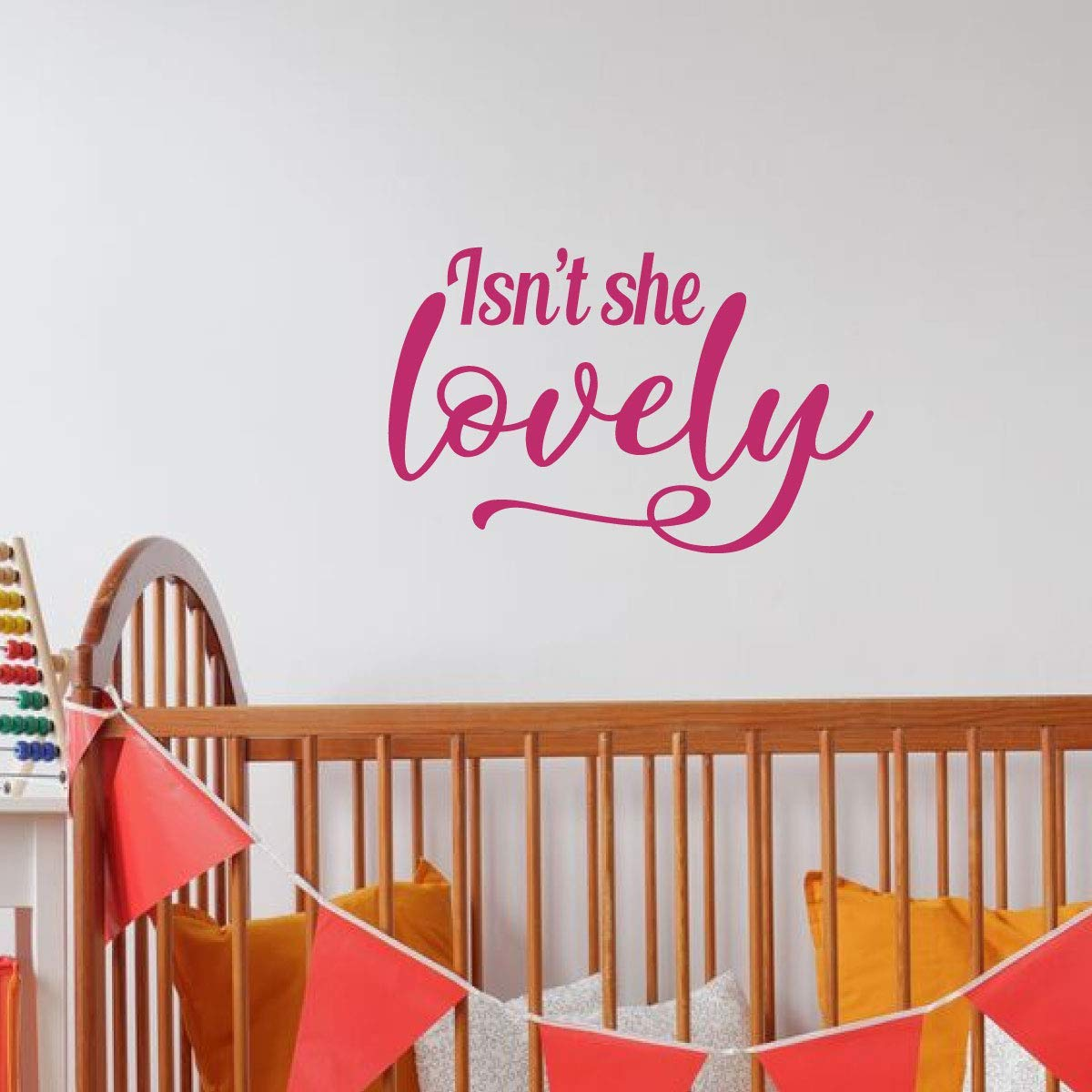 Isn T She Lovely Quote Vinyl Decor Wall Decal For Baby Nursery