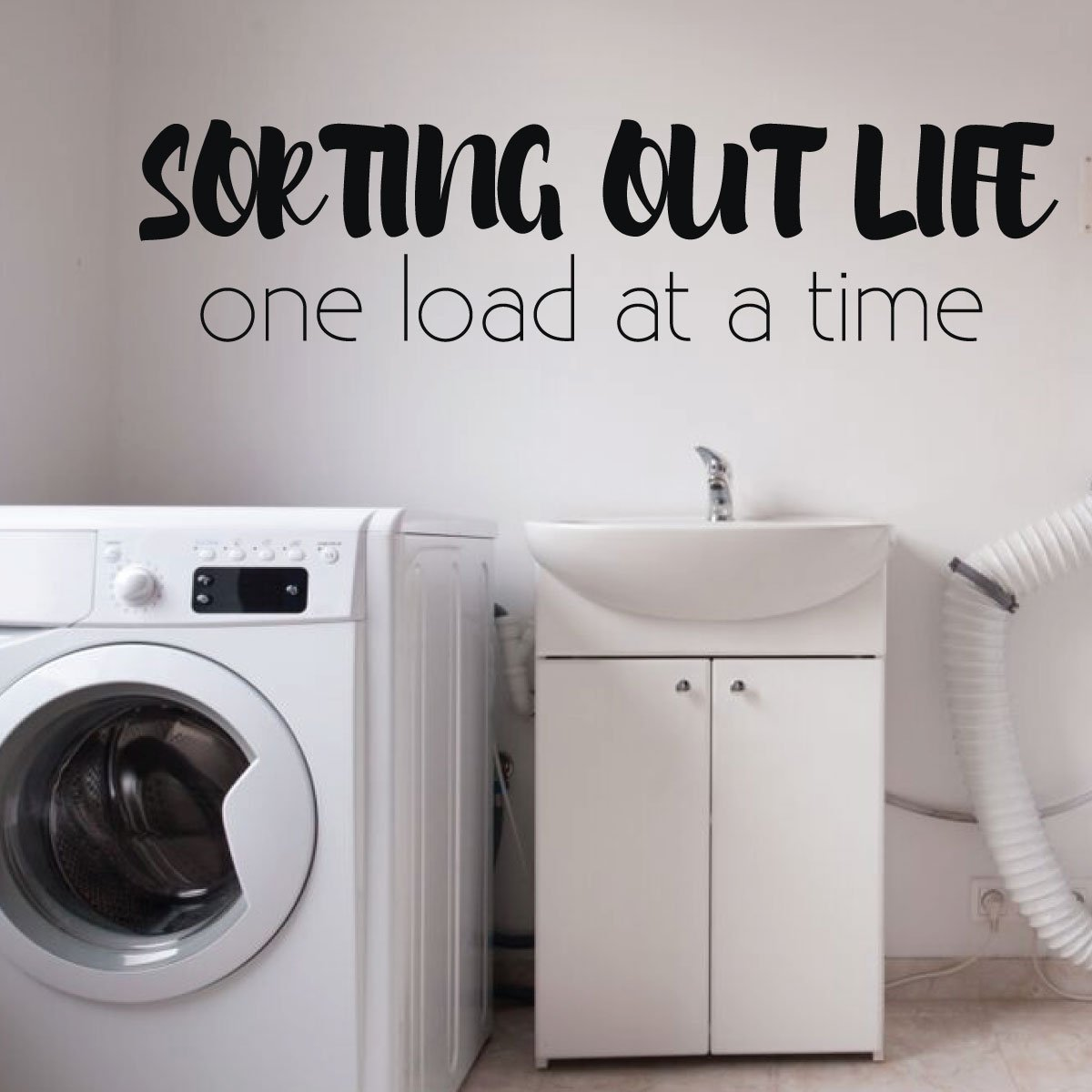 Sorting Out Life Quote Laundry Room Vinyl Decor Wall Decal Customvinyldecor Com