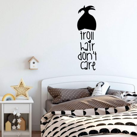 Troll Hair Dont Care Quote Design Girls Room Vinyl Decor Wall Decal